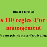 Les 110 règles d'or du management : lecture inspirante